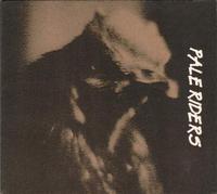 Pale Riders Self Titled Album - 1995